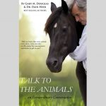 Talk to the Animals - Gary M. Douglas and Dr. Dain Heer