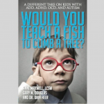 Would you teach a fish to climb a tree ,  Anne Maxwell , Gary M. Douglas , Dr. Dain Heer