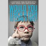 Would you teach a fish to climb a tree , Anne Maxwell , Gary M. Douglas , Dr. Dain Heer
